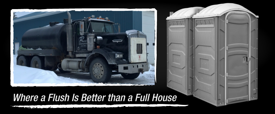 Where a Flush Is Better than a Full House, pumping truck, portable toilets